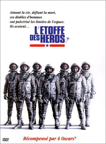 """L'Étoffe des héros"" [The Right Stuff]"