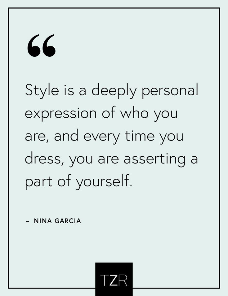 This inspirational fashion quote by Nina Garcia never gets old...