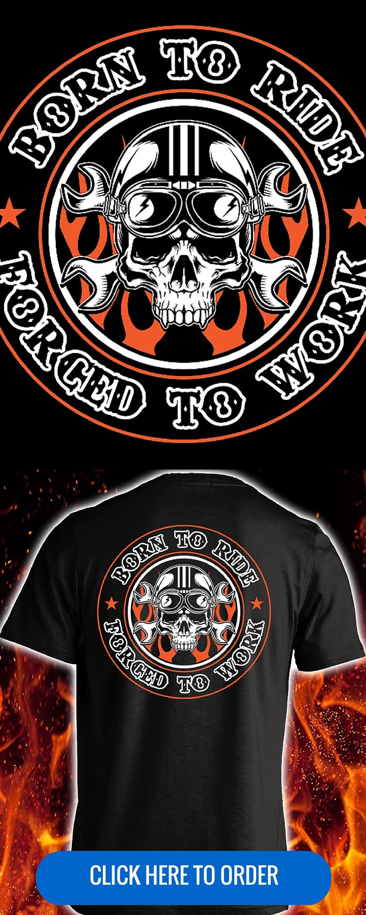Born To Ride, Forced To Work - Men's Biker T-shirt, Long Sleeve, Hoodie. ORDER HERE: http://skullsociety.com/products/born-to-ride-forced-to-work-t-shirt?variant=8211157573&utm_source=pinterest&utm_medium=pin_120815_159&utm_campaign=120815