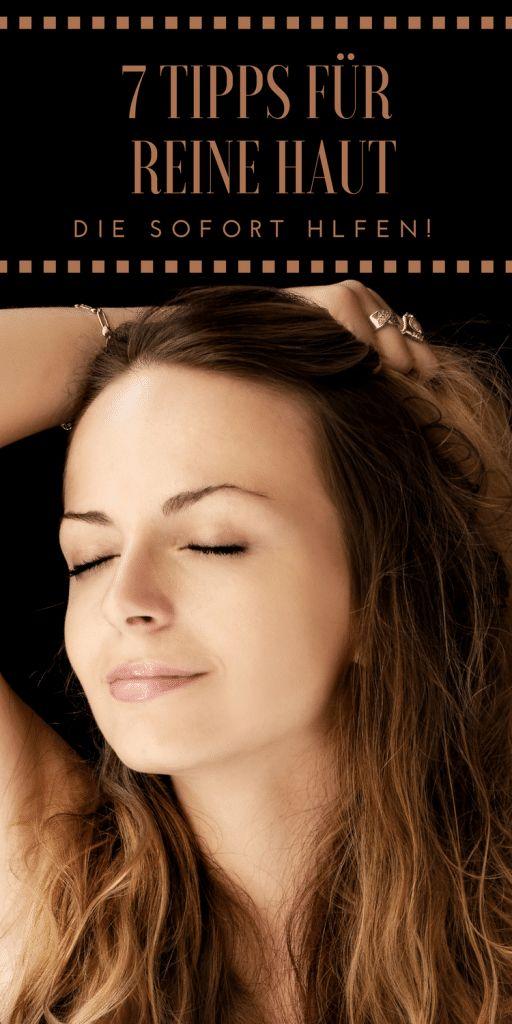 7 einfache Tipps für reine Haut (die wirklich funktionieren – Pflege