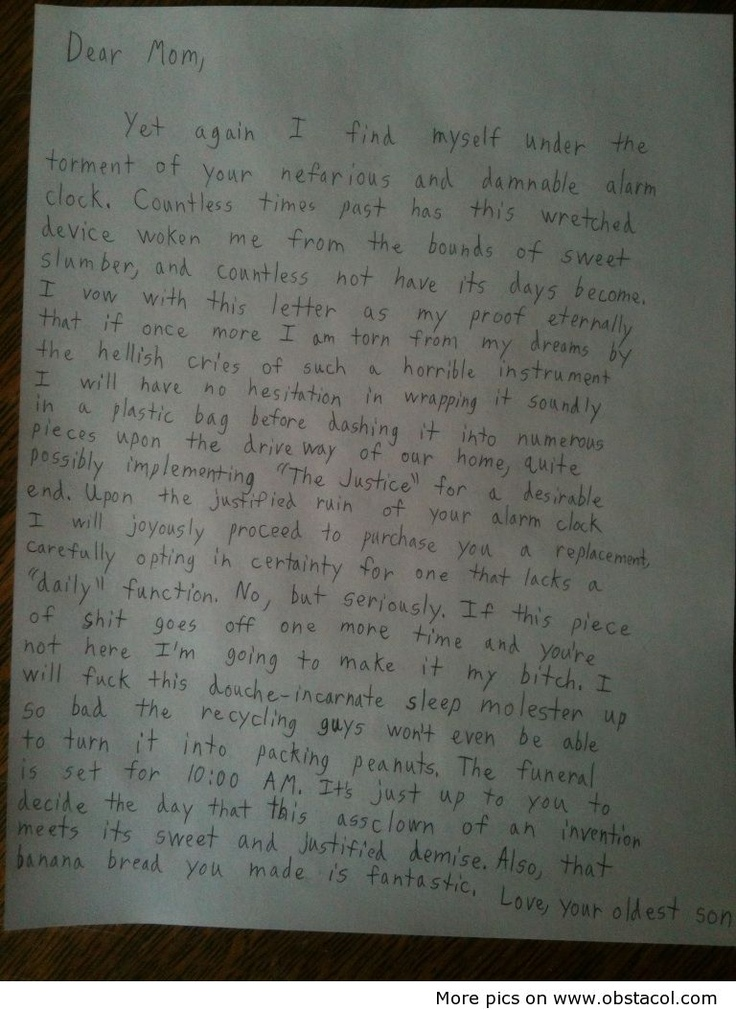 "This is in the ""Why inst this mine?"" folder because I hope to one day have a child who writes me this letter.      Hysterical!"
