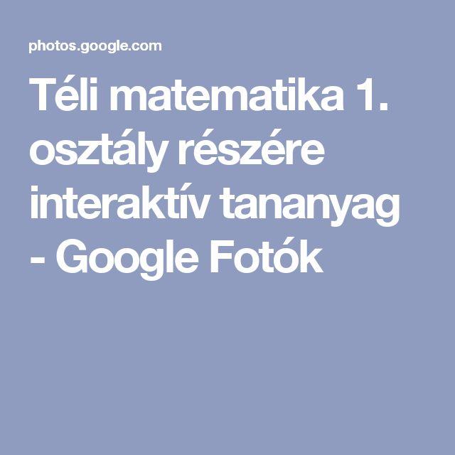 Téli matematika 1. osztály részére interaktív tananyag - Google Fotók