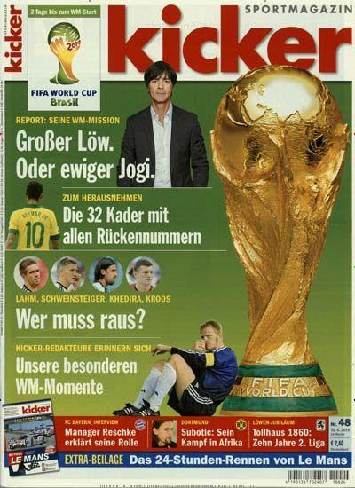 Die WM kommt näher!! Gefunden in: kicker Nr. 48/2014