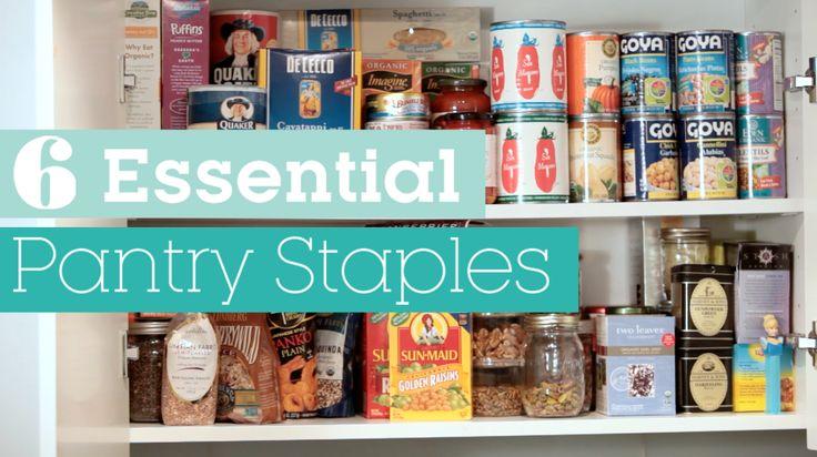 6 Essential Pantry Staples