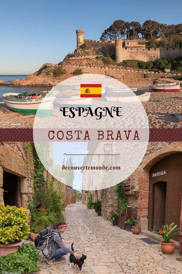 Visiter la Costa Brava en Espagne : Que faire et que voir en 7 lieux à visiter