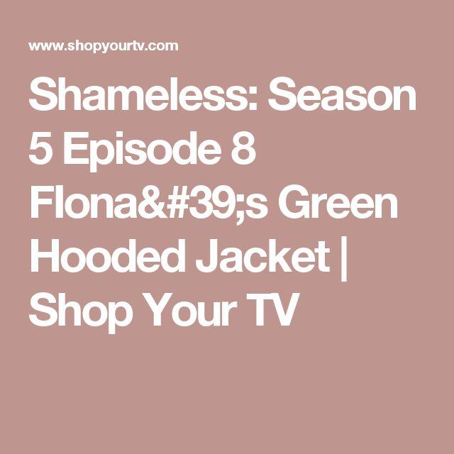 Shameless: Season 5 Episode 8 FIona's Green Hooded Jacket | Shop Your TV