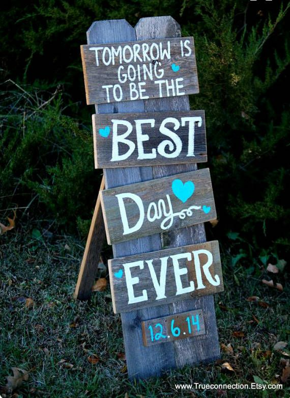 Rustic Wedding Rehearsal Dinner Signs Decorations Weddings tomorrow is going to be the best day ever