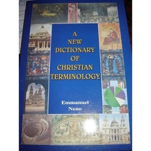 A New Dictionary of Christian Terminology / English - Urdu Biblical Commonly Used Terms Defined in Urdu