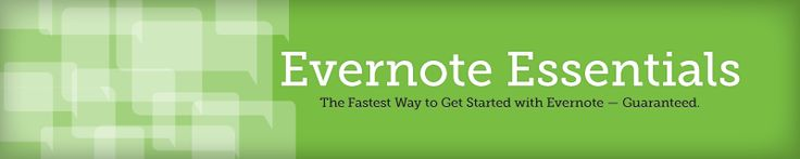 Evernote Essentials, The Definitive Getting-Started Guide for Evernote