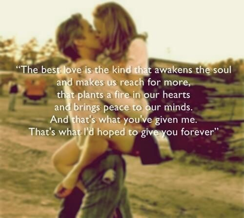 "Quotes From The Notebook Book: ""The Best Love Is The Kind That Awakens The Soul"""