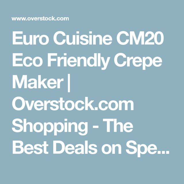 Euro Cuisine CM20 Eco Friendly Crepe Maker   Overstock.com Shopping - The Best Deals on Specialty Appliances