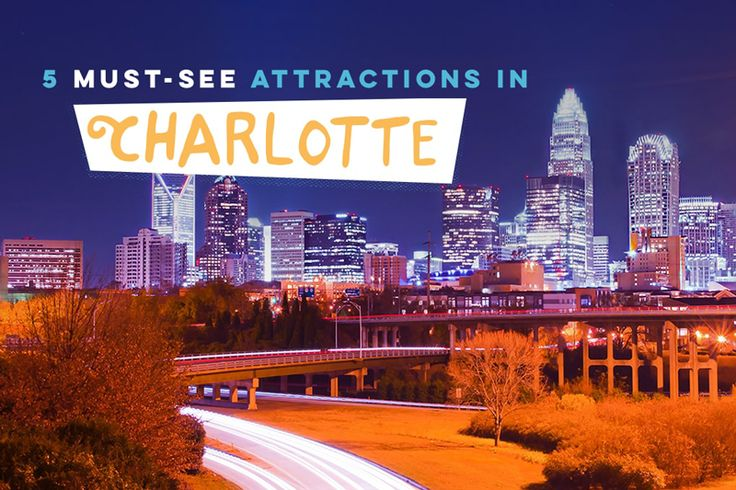 Alamo Travel Tips - Fun Attractions in Charlotte, NC - Create everlasting memories on your next trip to Charlotte, NC with plenty of attractions that all family members are sure to enjoy.
