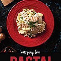 Eat, Pray, Love Pasta!: 40 Tempting Trattoria Recipes to Celebrate National Spaghetti Day by Martha Stephenson, EPUB PDF…, topcookbox.com