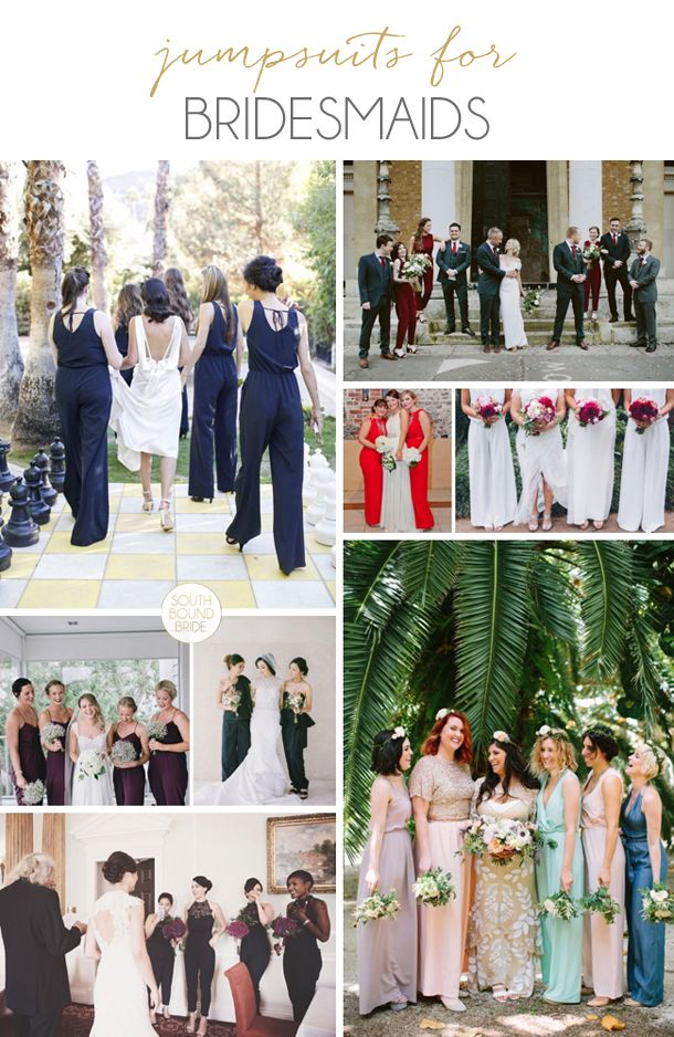Bridesmaids in Jumpsuits | SouthBound Bride | http://www.southboundbride.com/bridesmaids-in-jumpsuits
