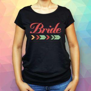 Bride T-shirt- Tricou Burlacite, Bachelorette night