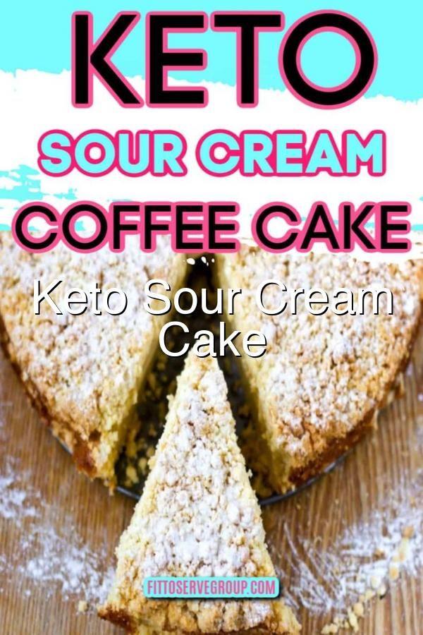 Keto Sour Cream Coffee Cake In 2020 Keto Dessert Recipes Sour Cream Coffee Cake Coffee Cake