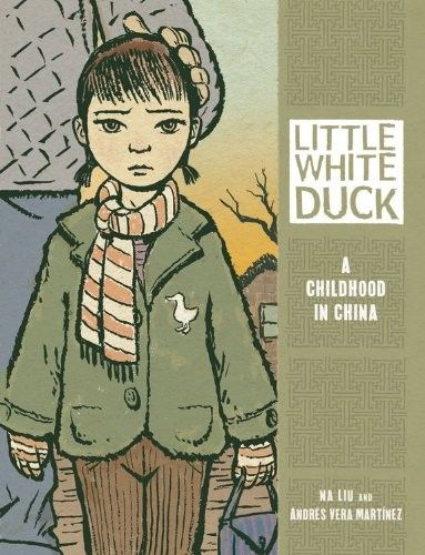 Little White Duck: A Childhood in China -- a graphic novel about two sisters, Big Piano and Little Piano, and their childhood in China after the death of Chairman Mao.Graphics Novels, Andre Vera, Graphic Novels, Growing Up, White Ducks, Classroom Libraries, Vera Martinez, China, Young Girls