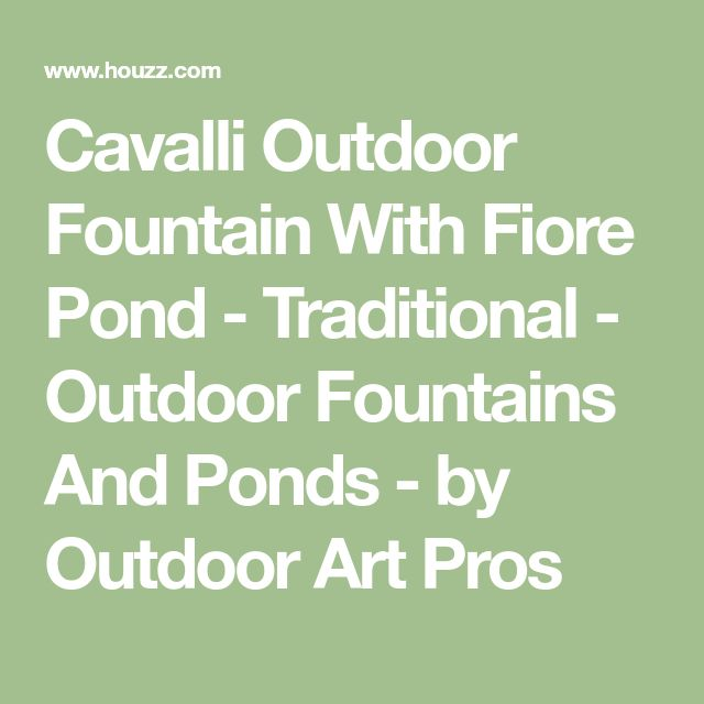 Cavalli Outdoor Fountain With Fiore Pond - Traditional - Outdoor Fountains And Ponds - by Outdoor Art Pros