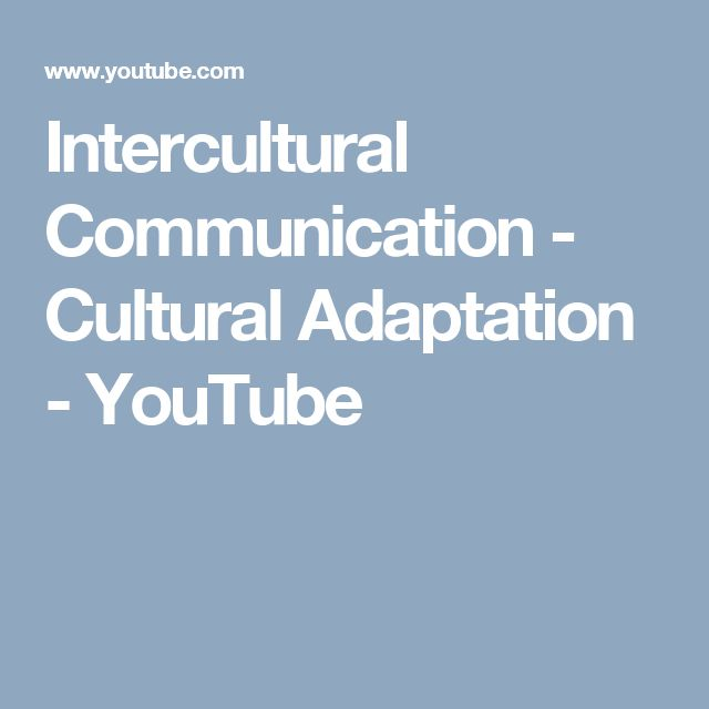 Subject Matter - Cross Cultural Adaptation Theory