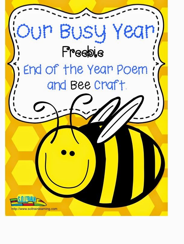 FUN FRIDAY: End of the Year Poem and BEE  CRAFT FREEBIE:) by SOL Train Learning  This is a poem about the end of the year and there is a simple Bee Craft that your kiddos will enjoy making and using to recite the poem. You could also use the poem in a memory book. There is room at the bottom of the poem for a picture. Read more on our blog.  We also have a product that has more activities with this poem. The link is in the description. #FREEBIE#bee#craft#poem#rhyme#TPT#teaching ideas