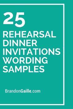 25 Rehearsal Dinner Invitations Wording Samples