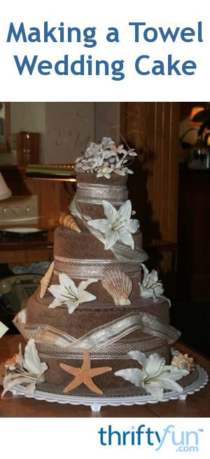 This is a guide about making a towel wedding cake. Towel cakes are similar to diaper cakes. They are make from rolled up towels and make a fun wedding gift.