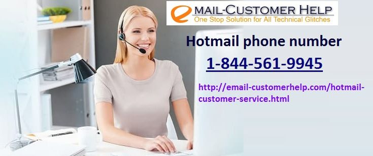Do you realize it a bit tough to reset your Hotmail email password? No ought to get riled with this as 24/7 Hotmail support unit is there to help you over the phone or live chat.Connect with our team at Hotmail customer service number @ 1-844-561-9945 and obtain instant resolution of the errors like positive identification recovery, email login hassle, page error, show problems, broken text, network error, association failure downside and far additional.