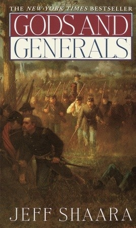 Gods and Generals (1974) by Jeff Shaara ~ a powerful account of the men and the events of the Battle of Gettysburg (1-3 July 1863)...a pivotal turning point in the American Civil War.  Very insightful and moving.