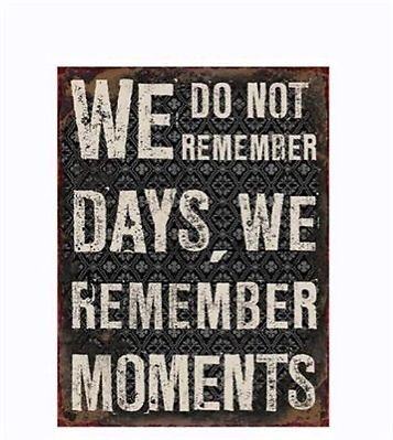 Nostalgie Blechschild We do not remember days.. Schild Blech Shabby 26,5 x 35 cm | eBay