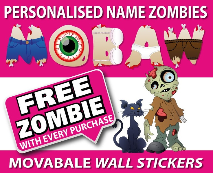 Personalised Zombie Name Wall Stickers - TOTALLY MOVABLE, $1.20 (http://www.wholesaleprinters.com.au/personalised-zombie-name-wall-stickers-totally-movable)