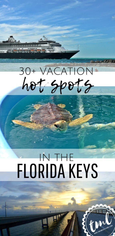 30 Vacation Hot Spots In The Florida Keys Vacation Hot Spots Florida Vacation Spots Florida Vacation
