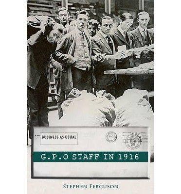 G.P.O Staff in 1916