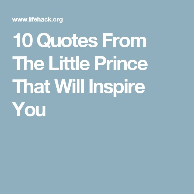 The Little Prince Quotes That Will Inspire You Wit And: 1000+ Ideas About The Little Prince On Pinterest
