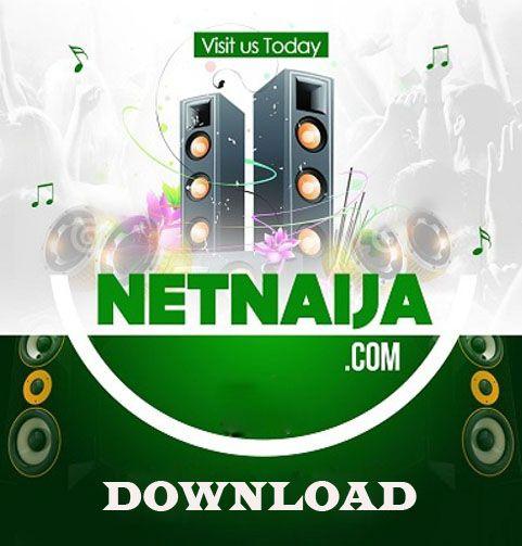 Netnaija Com - Download Videos, Music, TV Series @ Netnaija