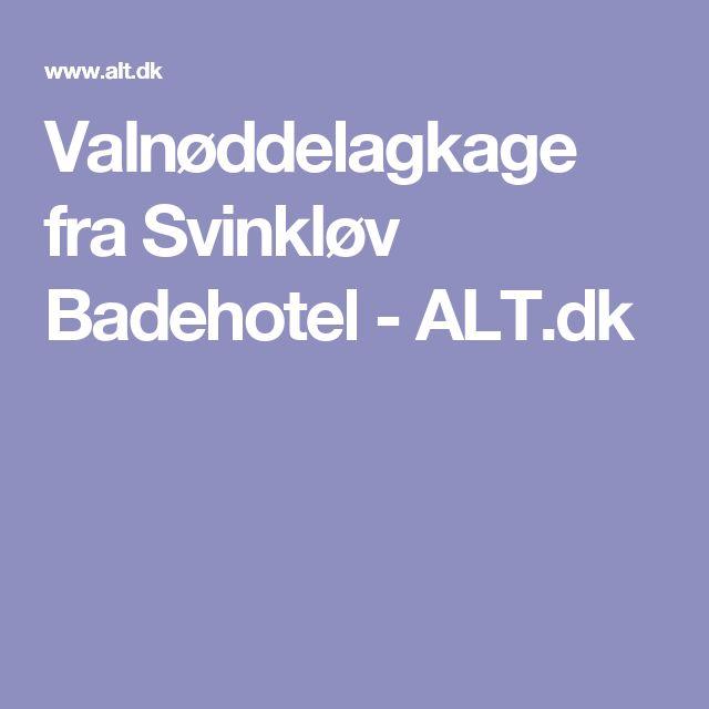 Valnøddelagkage fra Svinkløv Badehotel - ALT.dk