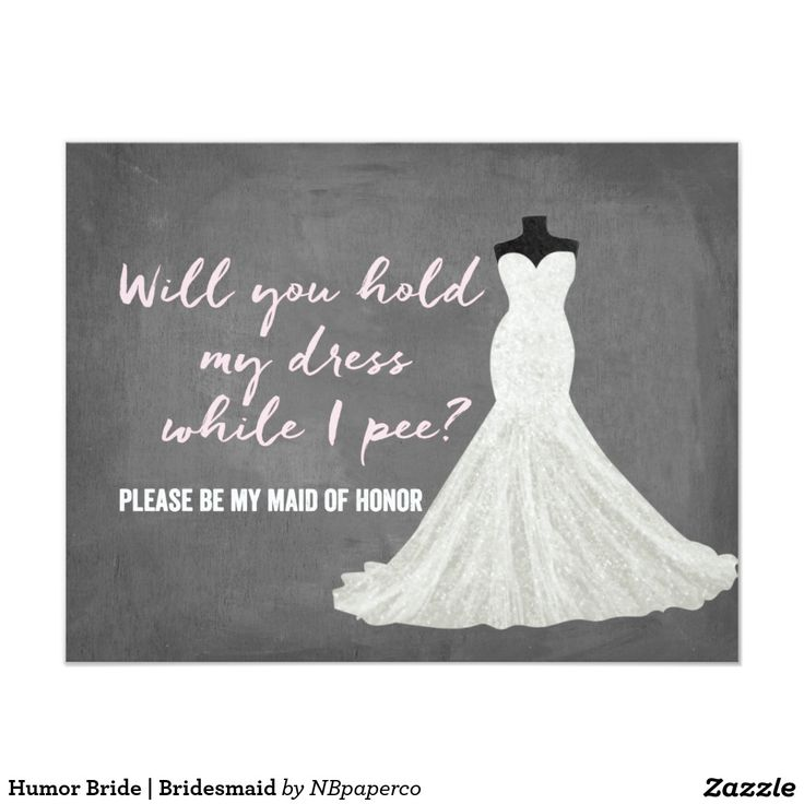 Humour Bride | Bridesmaid 11 Cm X 14 Cm Invitation Card