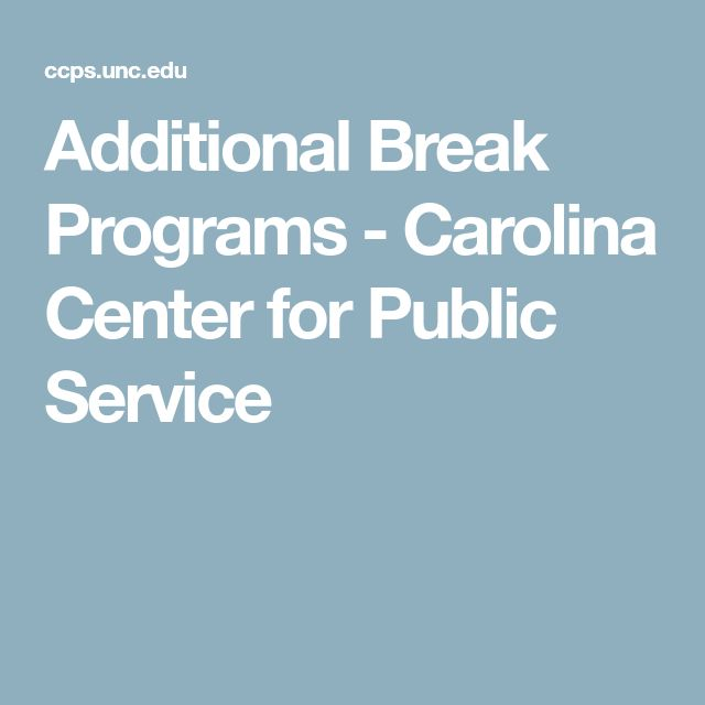 Additional Break Programs - Carolina Center for Public Service