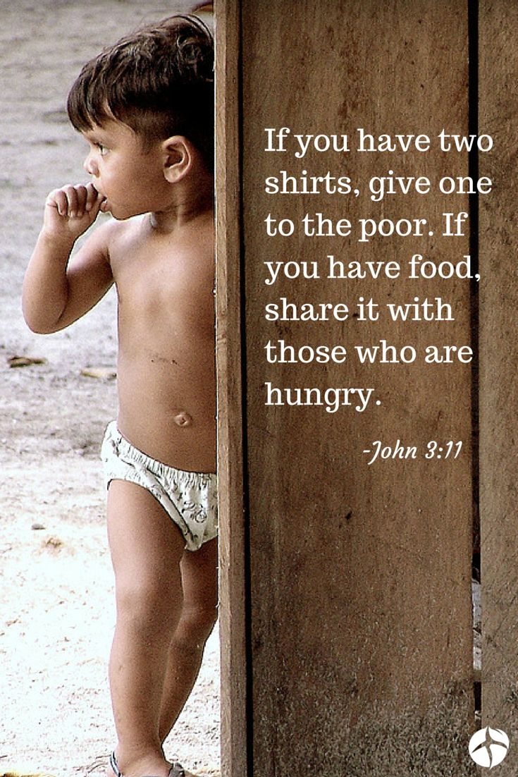 Take care of the needs of the poor and God will also take care of your needs.