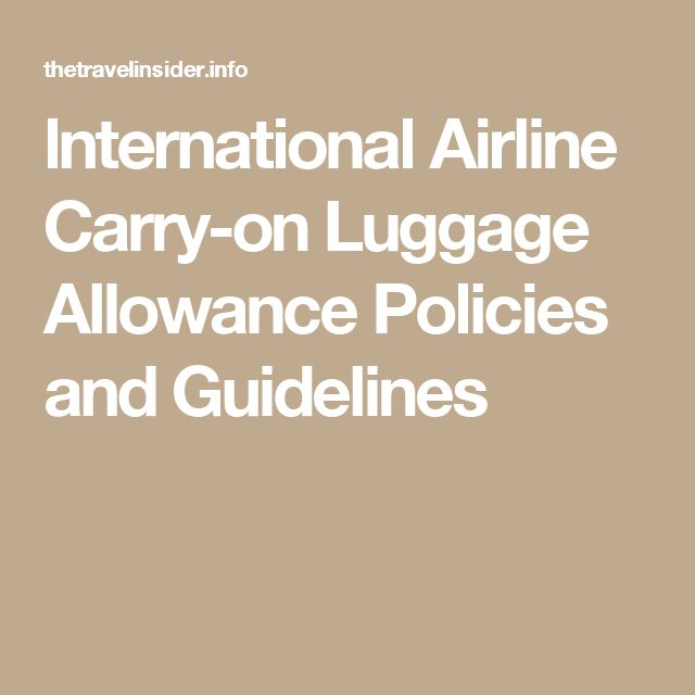 lnternational Airline Carry-on Luggage Allowance Policies and Guidelines