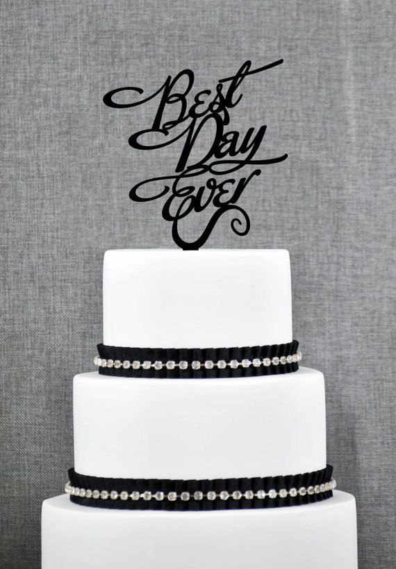 Best Day Ever Wedding Cake Topper in your by ChicagoFactoryDesign, $15.00