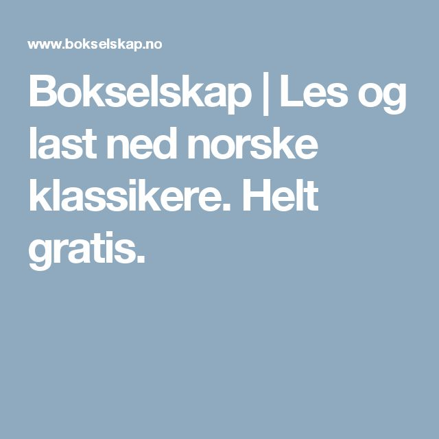 Bokselskap | Les og last ned norske klassikere. Helt gratis.