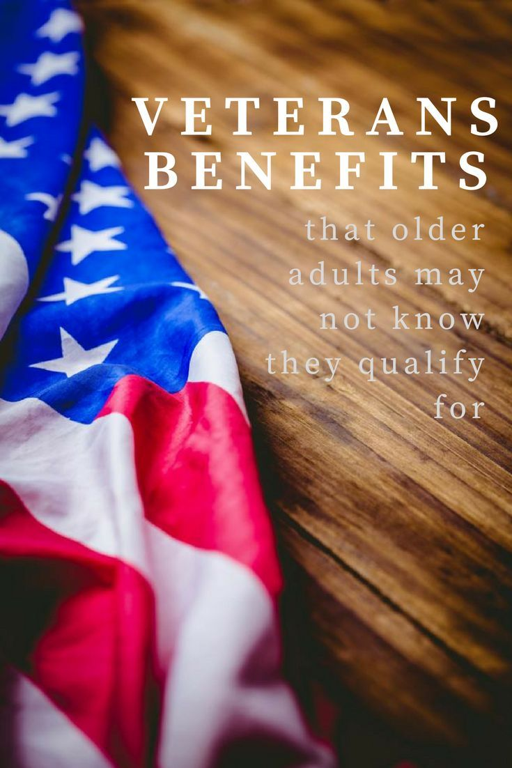 Veterans Benefits That Older Adults May Not Know They Qualify For