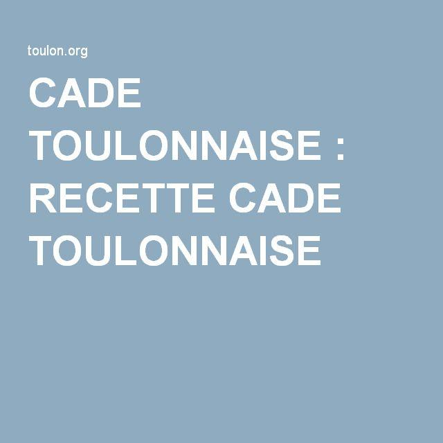 CADE TOULONNAISE : RECETTE CADE TOULONNAISE