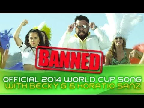 BANNED Official 2014 World Cup Song with Becky G & Horatio Sanz