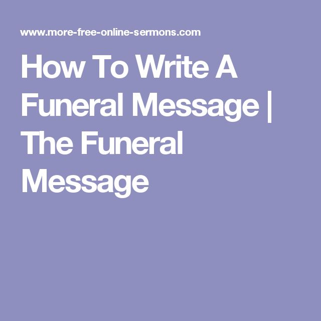 How To Write A Funeral Message | The Funeral Message