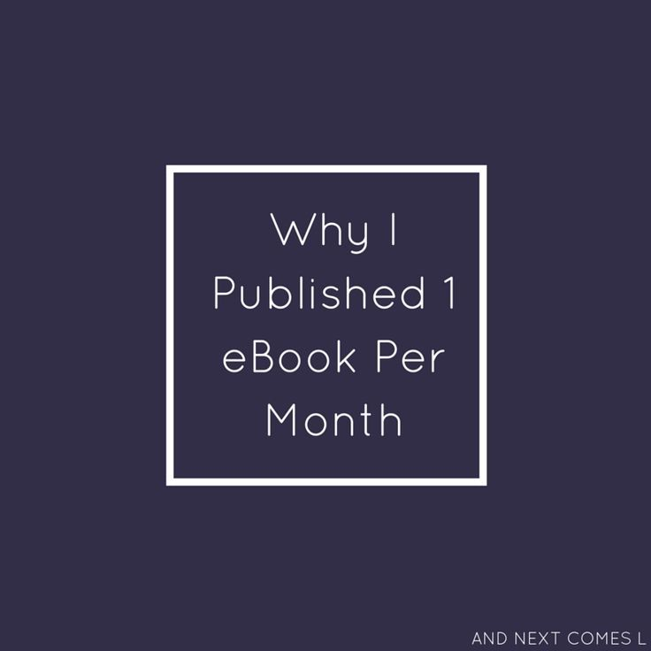 Why I published one eBook per month as a way to generative passive income from my blog from And Next Comes L