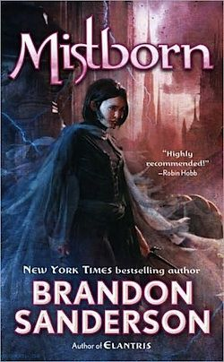 This is a wonerful series! I read Elantris and loved it so I thought I would give Brandon another try!  The first book is amazing - moving on to the second one!!! Need to read: brandon sanderson's mistborn