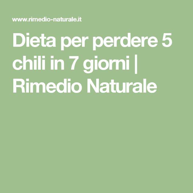Dieta per perdere 5 chili in 7 giorni | Rimedio Naturale