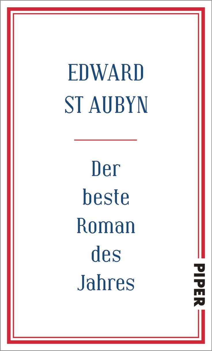 """Esward St Aubyn """"Der beste Roman des Jahres"""" 02/2016"""