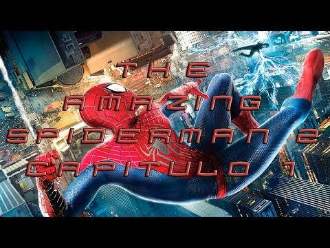 LET´S PLAY THE AMAZING SPIDERMAN 2 -CAP 1- WALKTHROUGH PC ESPAÑOL (+list...